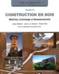 Julius Natterer et Jean-Luc Sandoz - Construction en bois - Matériau, technologie et dimensionnement.