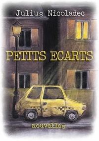 Julius Nicoladec - Petits écarts.