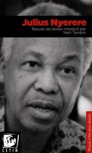 Julius Nyerere et Yash Tandon - Julius Nyerere.