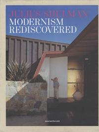 Julius Shulman - Modernism rediscovered - Coffret 3 volumes.