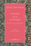 Julius von Sachs - Histoire de la botanique - Du XVIe siècle jusqu'à 1860.