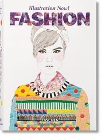Illustration Now!- Fashion - Julius Wiedemann |