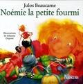 Julos Beaucarne et Johanna Dupont - Noémie la petite fourmi.