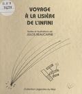 Julos Beaucarne - Voyage à la lisière de l'infini.