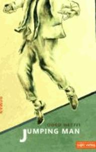 Jumping Man - Eine vergnügliche Geschichte über die Tücken und Wonnen des Älterwerdens.