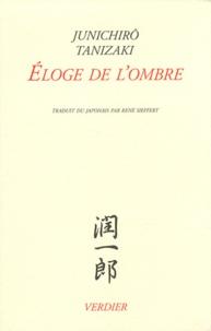 Jun'ichiro Tanizaki - Eloge de l'ombre.