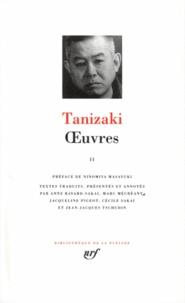 Jun'ichiro Tanizaki - OEuvres / Tanizaki Tome 2 - OEuvres.