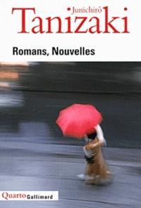 Jun'ichiro Tanizaki - Romans, Nouvelles.