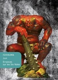 Jun Ishikawa - Errances sur le Six Voies.