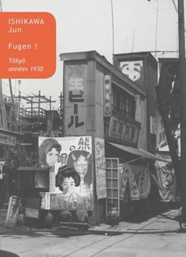 Fugen !. Tôkyô, années 1930