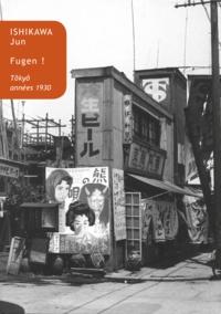 Jun Ishikawa - Fugen ! - Tôkyô, années 1930.