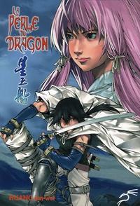 Jun-wei Huang - La Perle du Dragon.