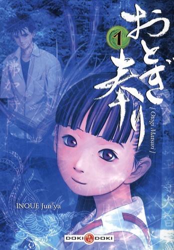 Jun'ya Inoue - Otogi Matsuri  : Pack 2 mangas - Volume 1 et 2.
