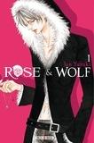 Jun Yuzuki - Rose & Wolf Tome 1 : .