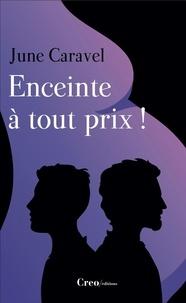 June Caravel - Julia Tome 2 : Enceinte à tout prix !.