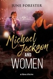 June Forester - Michael Jackson and Women.