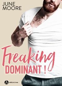 Télécharger des livres google en ligne Freaking Dominant ! par June Moore