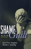 June Price Tangney et Ronda L. Dearing - Shame and Guilt.