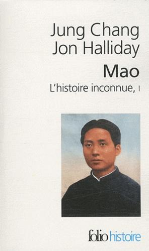 Jung Chang et Jon Halliday - Mao, l'histoire inconnue - Tome 1.