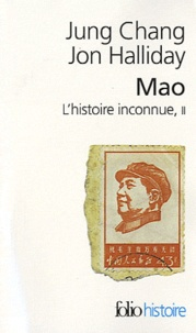 Jung Chang et Jon Halliday - Mao, l'histoire inconnue - Tome 2.
