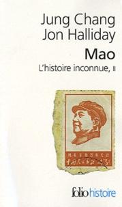 Jung Chang et Jon Halliday - Mao, l'histoire inconnue - Tome 2.