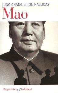 Jung Chang et Jon Halliday - Mao - L'histoire inconnue.