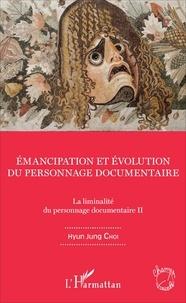 Checkpointfrance.fr La liminalité du personnage documentaire - Tome 2, Emancipation et évolution du personnage documentaire Image