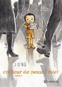 Jung - Couleur de peau : miel Tome 1 : .