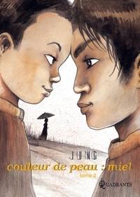 Jung - Couleur de peau : miel Tome 2 : .