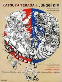 Jung-gi Kim et Katsuya Terada - Terada Katsuya + Kim Jung Gi - Illustration Book.