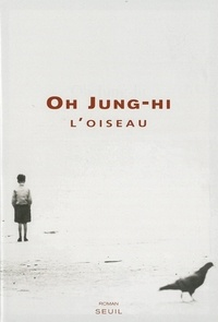 Jung-hi Oh - L'oiseau.
