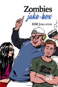 Jung-hyuk Kim - Zombies juke-box.