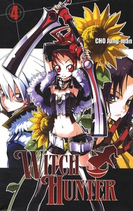 Jung-man Cho - Witch Hunter Tome 4 : .