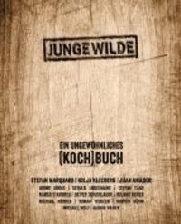JUNGE WILDE - Ein ungewöhnliches (KOCH)Buch.