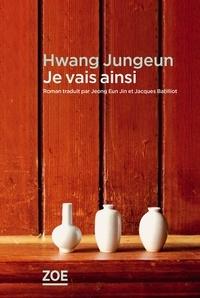 Jungeun Hwang - Je vais ainsi.