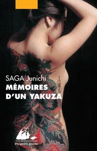Junichi Saga - Mémoires d'un yakuza.