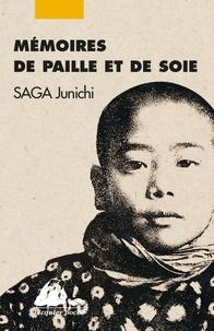 Junichi Saga - Mémoires de paille et de soie.