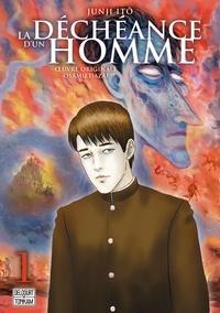 Junji Ito - La déchéance d'un homme Tome 1 : .