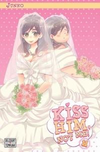 Junko - Kiss him, not me ! T11.