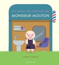 Junko Shibuya - Au salon de coiffure de Monsieur Mouton.