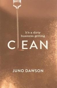 Juno Dawson - Clean.