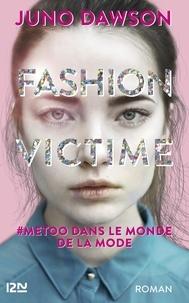Juno Dawson - Fashion victime - #metoo dans le monde de la mode.