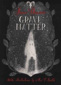 Juno Dawson - Grave Matter.