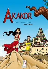 Juno - Le Livre Noir Tome 2 : Akakor.