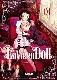 Junya Inoue - La Vie en doll - Tome 01.