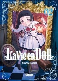 Junya Inoue - La Vie en doll - Tome 02.