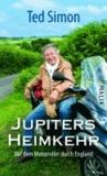 Jupiters Heimkehr - Mit dem Motorroller durch England.