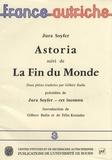 Jura Soyfer - Astoria suivi de La Fin du monde.