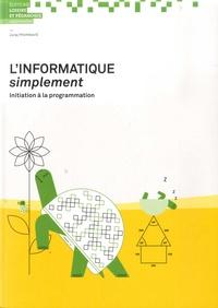 Juraj Hromkovic - L'informatique simplement - Initiation à la programmation.