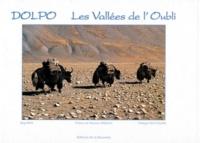 Jurg Hess et Philippe Montillier - Dolpo, les vallées de l'oubli.